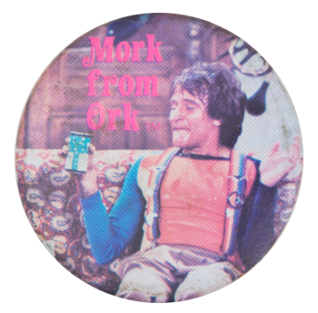 Mork From Ork with Can Entertainment Button Museum