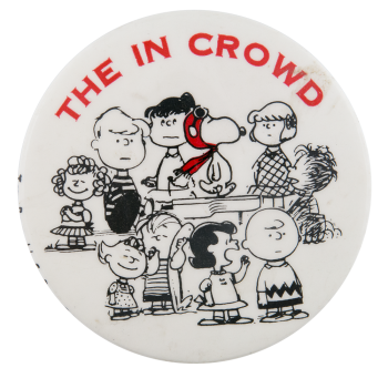 Peanuts The In Crowd  Entertainment Button Museum
