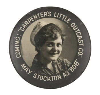 The Little Outcast With May Stockton Entertainment Button Museum
