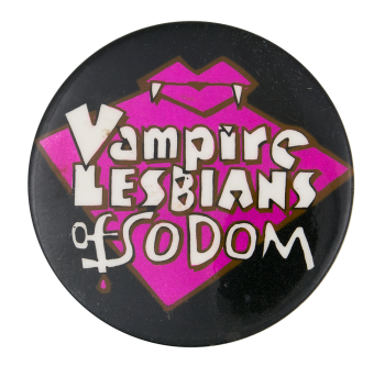 Vampire Lesbians Of Sodom Entertainment Button Museum