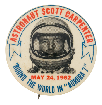 Astronaut Scott Carpenter Events Button Museum