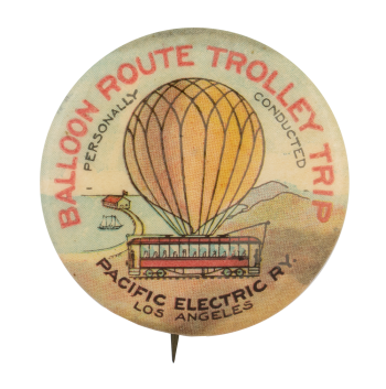 Balloon Route Trolley Trip Advertising Button Museum
