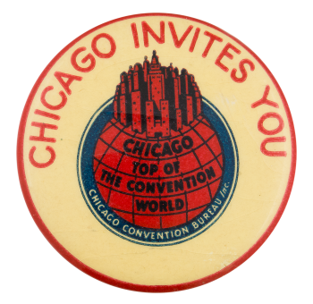 Chicago Top of the Convention World Chicago Button Museum