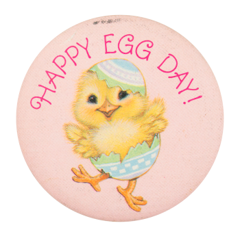 Happy Egg Day Events Button Museum