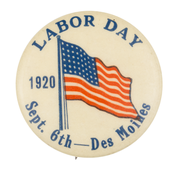 Labor Day 1920  Event Button Museum