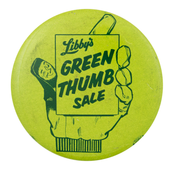 Libby's Green Thumb Sale Event Button Museum