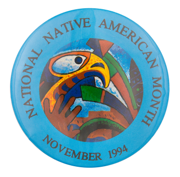 National Native American Month 1994 Events Button Museum