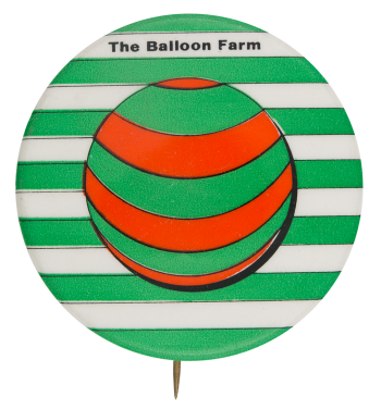 The Balloon Farm Event Button Museum