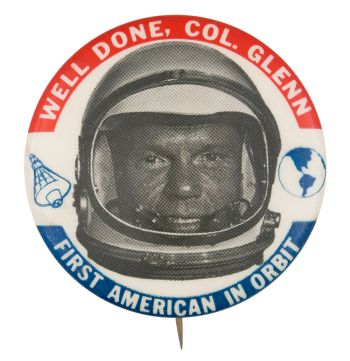Well Done Col. Glenn Event Button Museum