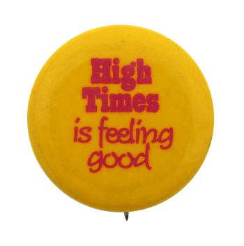 High Times Advertising Button Museum