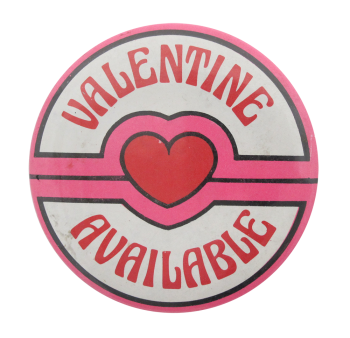 Valentine Available I heart Button museum