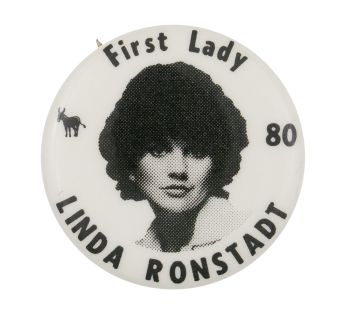 First Lady Linda Ronstadt Music Button Museum