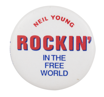 Rockin in the Free World Music Button Museum