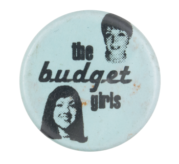 The Budget Girls Music Button Museum