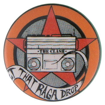 The Clash Rock the Casbah Music Button Museum