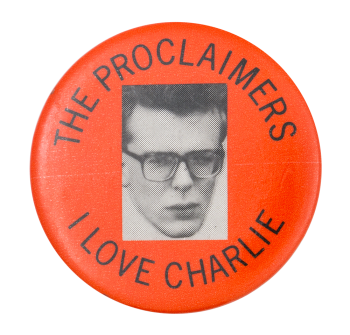 The Proclaimers I Love Charlie Music Button Museum