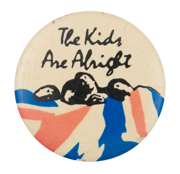The Who The Kids Are Alright with Flag Music Button Museum