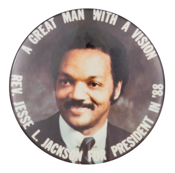 A Great Man with a Vision Political Button Museum