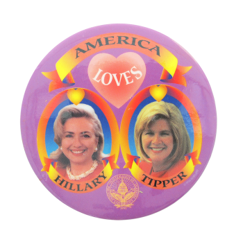 America Loves Hillary and Tipper Political Button Museum