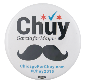 Chuy for Mayor Mustache Political Button Museum
