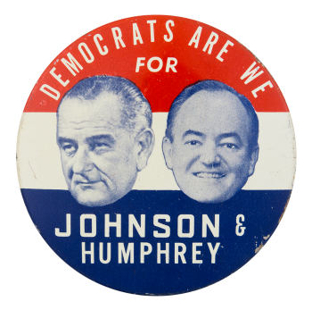Democrats Are We Political Button Museum