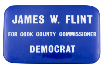 Flint for Commissioner Political Button Museum