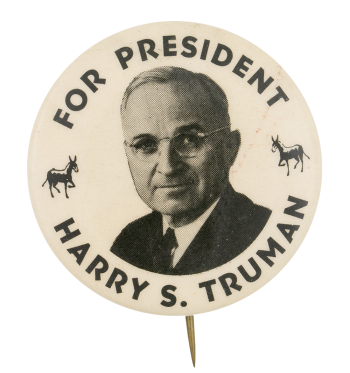 For President Harry S. Truman Political Button Museum