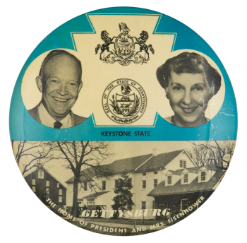 Gettysburg the Home of President and Mrs. Eisenhower Political Button Museum