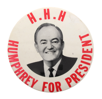 H.H.H Humphrey For President Political Button Museum