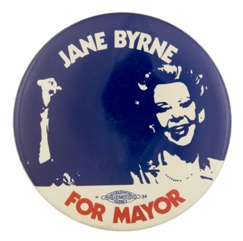 Jane Byrne For Mayor Chicago Button Museum