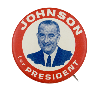 Johnson for President Political Button Museum