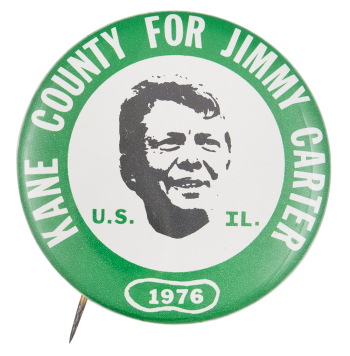 Kane County for Jimmy Carter Political Button Museum