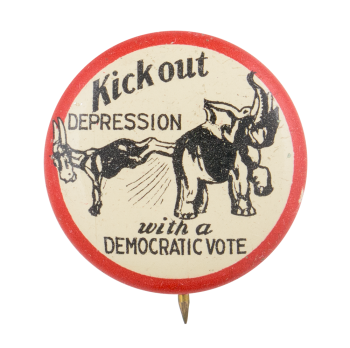 Kick Out Depression Democratic Red and Black Political Button Museum