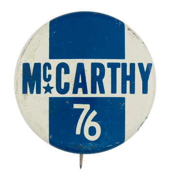 McCarthy 76 Political Button Museum