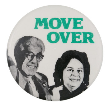 Move Over Political Button Museum