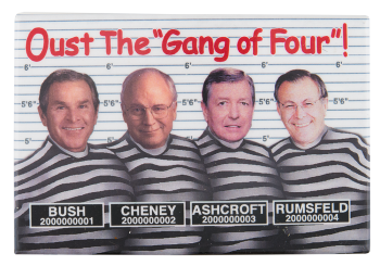 Oust the Gang of Four Political Button Museum