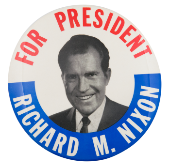 Richard M. Nixon for President Political Button Museum