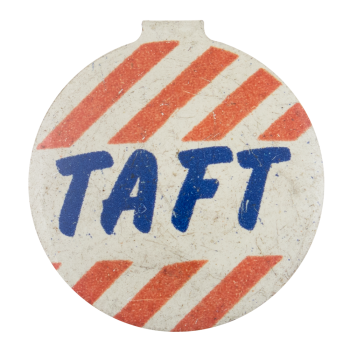 Taft Stripes Political Button Museum