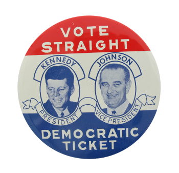 Vote Straight Democratic Ticket Political Button Museum