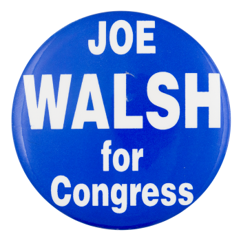 Walsh for Congress Political Button Museum
