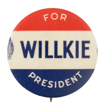 Wilkie For President Political Button Museum