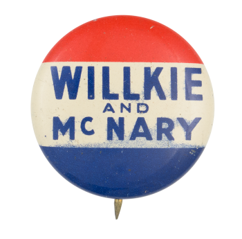 Willkie and McNary Political Button Museum