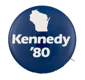 Wisconsin Kennedy '80 Political Button Museum