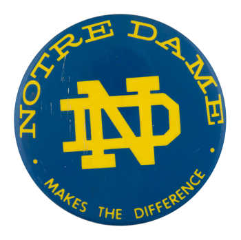 Notre Dame Difference Schools Button Museum