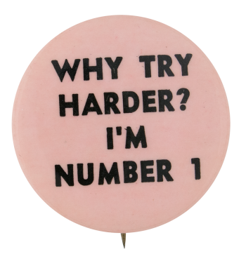Why Try Harder Social Lubricators Button Museum