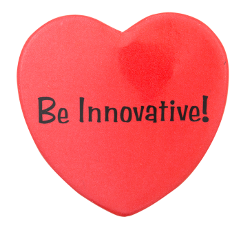 Be Innovative Heart Advertising Button Museum
