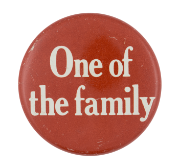 One of the Family Social Lubricator Button Museum