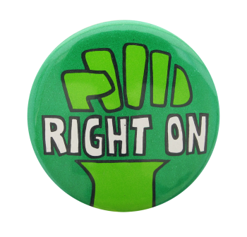 Right On Social Lubricators Button Museum
