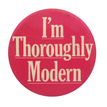 Thoroughly Modern Social Lubricators Button Museum
