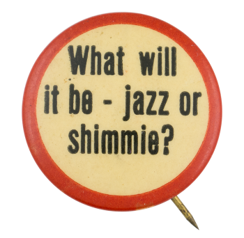 What Will It Be Social Lubricators Button Museum